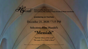 Dec. 21 Performance date and details for Messiah choruses on YouTube